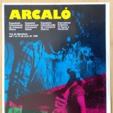 Carteles: CARTEL ARCALO MUESTRA DE ARTESANIA GITANA. PRUEBA DE IMPRENTA 50 X 35 CM (APROX) 1986. Lote 206356960