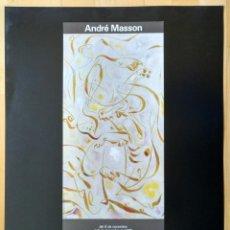 Carteles: CARTEL ANDRE MASSON PEGADO SOBRE SOPORTE RIGIDO DE PLASTICO 1985. Lote 206357638
