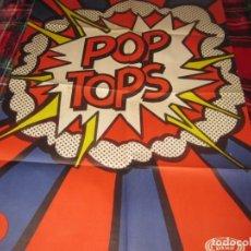 Carteles: CARTEL POSTER DEL GRUPO MUSICAL POP TOPS(LEER DESCRIPCIÓN). Lote 206900460