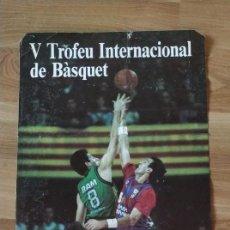 Carteles: CARTEL V TROFEU INTERNACIONAL DE BASQUET. CIUTAT DE BARCELONA.. Lote 206952955