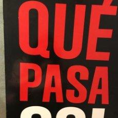 Carteles: CARTEL DE LA MARCA, QUE PASA CO!. Lote 208601258