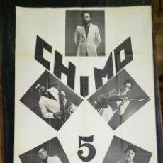 Carteles: CARTEL DEL CONJUNTO MUSICAL CHIMO 5.AÑO 1975.MIDE 100X70CMS. Lote 210545823