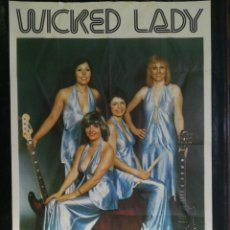 Carteles: CARTEL DEL CONJUNTO MUSICAL WICKED LADY. 1976.MIDE 92X75CMS. Lote 210546882
