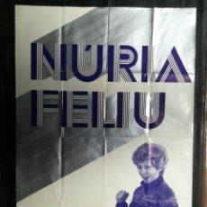 Carteles: CARTEL DE LA CANTANTE NURIA FELIU 1975.MIDE 98X68CMS. Lote 210551977