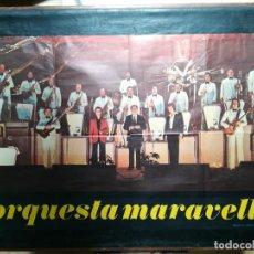 Carteles: CARTEL DE LA ORQUESTA MARAVELLA. 1976.MIDE 98X64CMS. Lote 210553822