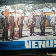 Carteles: CARTEL DEL CONJUNTO MUSICAL VENUS 1972.MIDE 91X64CMS. Lote 210554821