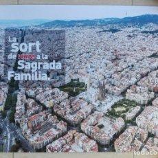 Carteles: POSTER ZONA SAGRADA FAMILIA BARCELONA 70 X 50. Lote 213932880
