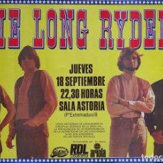 Carteles: THE LONG RYDERS. CARTEL CONCIERTO EN MADRID 1986. Lote 216844375