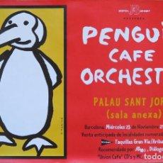 Carteles: PENGUIN CAFE ORCHESTRA. CARTEL CONCIERTO BARCELONA 1994. Lote 217766897