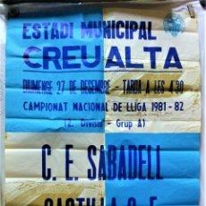 Carteles: CARTEL ESTADI MUNICIPAL CREU ALTA.CAMPIONAT NACIONAL DE LLIGA 1981-82.C.E.SABADELL-CASTILLA C.F. Lote 218411317