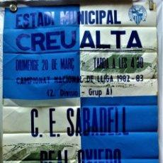Carteles: CARTEL ESTADI MUNICIPAL CREU ALTA.CAMPIONAT NACIONAL DE LLIGA 1982-83.C.D.SABADELL-REAL OVIEDO. Lote 218413700