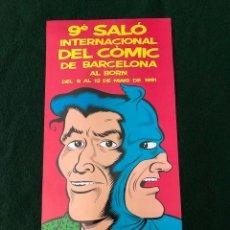 Carteles: CARTEL - POSTER - 9º SALON INTERNACIONAL DEL COMIC DE BARCELONA -AÑO 1991 - (BORNE). Lote 218607797
