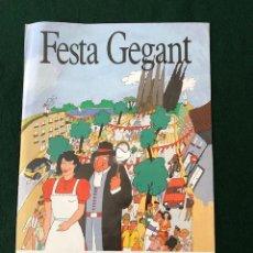 Carteles: CARTEL - POSTER - FIESTA MAYOR SAGRADA FAMILIA - FESTA GEGANT. Lote 218608335