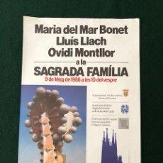 Carteles: POSTER - CARTEL SAGRADA FAMILIA - MARIA DEL MAR BONET, LLUIS LLACH I OVIDI MONTLLOR - 1986. Lote 218611382