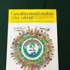 Carteles: POSTER - CARTEL CURSA ATLETICA MUNDIAL SIMULTANEA - AÑO 1987 - VIVICITTA - ELLESSE. Lote 218611546