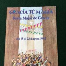Carteles: POSTER - CARTEL - FIESTA MAYOR DE GRACIA - GRACIA TE MAGIA - 1992. Lote 218619560