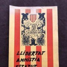 Carteles: POSTER - CARTEL - LLIBERTAT AMNISTIA ESTATUT D'AUTONOMIA - ESTAT DE CATALUNYA - EDICIO OFICIAL. Lote 218621056