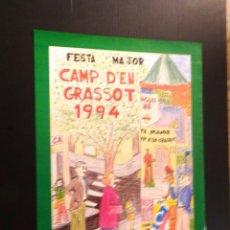 Carteles: POSTER - CARTEL - FESTA MAJOR CAMP D'EN GRASSOT - 1994. Lote 218801876