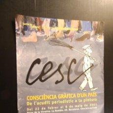 Carteles: POSTER - CARTEL - CESC - 2001 PALAU DE LA VIRREINA. Lote 218805508