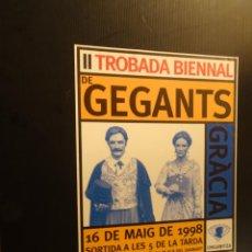 Carteles: POSTER - CARTEL -II TROBADA BIENNAL DE GEGANTS - GRACIA - 1998. Lote 218807995