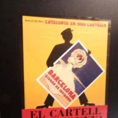 Carteles: POSTER - CARTEL - CATALUNYA EN 1000 CARTELLS - EL CARTELL A CATALUNYA. Lote 218808948