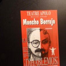 Carteles: CARTEL - POSTER - MONCHO BORRAJO - TEATRE APOLO. Lote 218819032