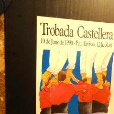 Carteles: CARTEL - POSTER - TROBADA CASTELLERA - 1990 - XXI ANIVERSARI CASTELLERS DE BARCELONA. Lote 218819240
