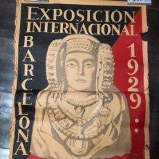 """Carteles: GRAN ANTIGUO CARTEL ORIGINAL DE LA EXPOSICIÓN INTERNACIONAL DE BARCELONA 1929"""". Lote 219006472"""