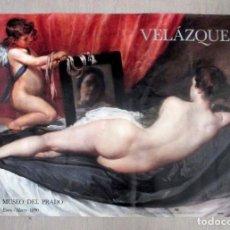 Carteles: VELÁZQUEZ. LA VENUS DEL ESPEJO. CARTEL 98,5 X 68 CM. MUSEO DEL PRADO. 1990.. Lote 219863183