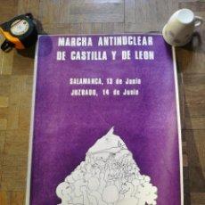Carteles: CARTEL MARCHA ANTINUCLEAR DE CASTILLA Y DE LEÓN. Lote 220189733