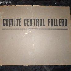 Carteles: CARTEL COMITE CENTRAL FALLERO 1928/1936 ÚNICO! COLECCIONISTAS FALLAS ANTIGUO RESTAURAR. Lote 224375546