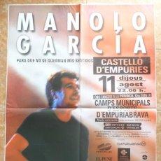 Carteles: CARTEL MANOLO GARCÍA PARA QUE NO SE DUERMAN MIS SENTIDOS CASTELLÓ D´EMPÚRIES GIRA 2005. Lote 224466271