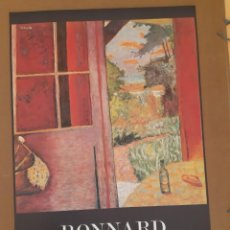 Cartazes: CARTEL EXPOSICION PIERRE BONNARD EN BARCELONA -1984. Lote 224501712