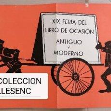 Carteles: GRAN CARTEL 79X32,5CMS XIX FERIA LIBRO OCASION BARCELONA 1970. Lote 227192460
