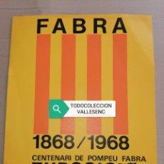 Affissi: CARTEL 30X38,5CMS POMPEU FABRA, BARCELONA 1969. Lote 227193030