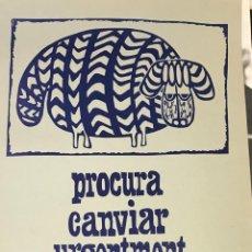 Carteles: SOLÉ CLOSAS, CARTEL FINALES AÑOS 60/ PRIMEROS AÑOS 70 DE LIBRERÍA L'ULL DE VIDRE DE PALMA (MALLORCA). Lote 233912280