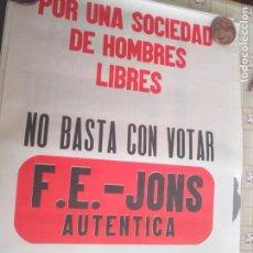 Cartazes: CARTEL POLÍTICO TRANSICIÓN FALANGE, CEDADE, FUERZA NUEVA, BASES. Lote 235123285