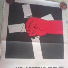 Carteles: CARTEL POLÍTICO TRANSICIÓN FALANGE, CEDADE, FUERZA NUEVA, BASES. Lote 235123830