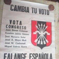 Carteles: CARTEL POLÍTICO TRANSICIÓN FALANGE, CEDADE, FUERZA NUEVA, BASES. Lote 235123895