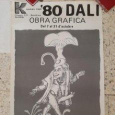 Affissi: 1980 CARTEL DE DALÍ - RARO Y DIFÍCIL DE OBTENER. Lote 236887985