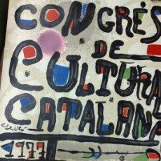 Affissi: CARTEL LITOGRAFICO DE MIRO. CONGRES DE CULTURA CATALANA 1977. 80 X 60 CM. Lote 239390155