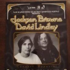 Carteles: CARTEL CONCIERTO JACKSON BROWNE + DAVID LINDLEY (1997) / 68 X 95 CM. Lote 239487495