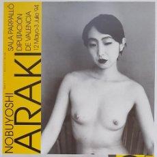 Affissi: LARRY CLARK Y NOBUYOSHI ARAKI. EXPOSICIÓN PARPALLÓ. VALENCIA. 1994. 69X34 CM. Lote 241438885