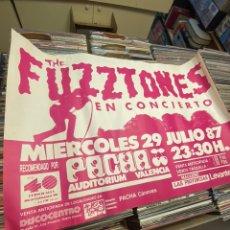 Carteles: POSTER FUZZTONES PACHA VALENCIA 1987 GARAGE ROCK CARTEL CONCIERTO ROCK AND ROLL. Lote 242062810