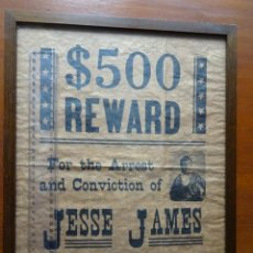 Carteles: JESSE JAMES REWARD 500 $, FAR WEST, RÉPLICA ENMARCADA. Lote 243138575