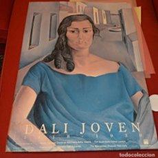 Carteles: DALÍ JOVEN - GRAN CARTEL MUSEO REINA SOFÍA / MET / FUNDACIÓN GALA DALÍ - 1995 - HUMEDAD TRASERA. Lote 245733480