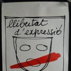 Carteles: CARTEL LLIBERTAT D'EXPRESSIÓ - LA TORNA - ELS JOGLARS, 1977 - LITOGRAFIA. Lote 245968345