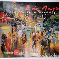 Carteles: MADRID, FIESTAS 2 DE MAYO 1989. AUTOR: MANUEL DOMINGO CASTELLANOS. MEDIDAS CARTEL: 69 X 98 CM.. Lote 246008295