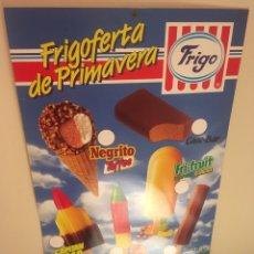 Carteles: FRIGO. FRIGOFERTA DE PRIMAVERA. ITALIA '90 HELADO OFICIAL. MUNDIAL FUTBOL. Lote 246236450