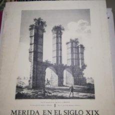 Carteles: MERIDA EN EL SIGLO XIX HOMENAJE A ALEJANDRO DE LABORDE (7 LÁMINAS). Lote 248687850